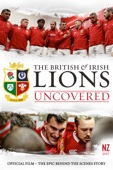 British & Irish Lions Uncovered