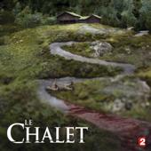 Le Chalet, Saison 1