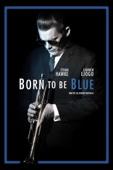 Born to Be Blue Full Movie Español Sub
