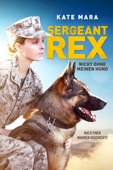 Gabriela Cowperthwaite - Sergeant Rex: Nicht ohne meinen Hund  artwork