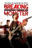Breaking a Monster