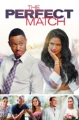 The Perfect Match Full Movie