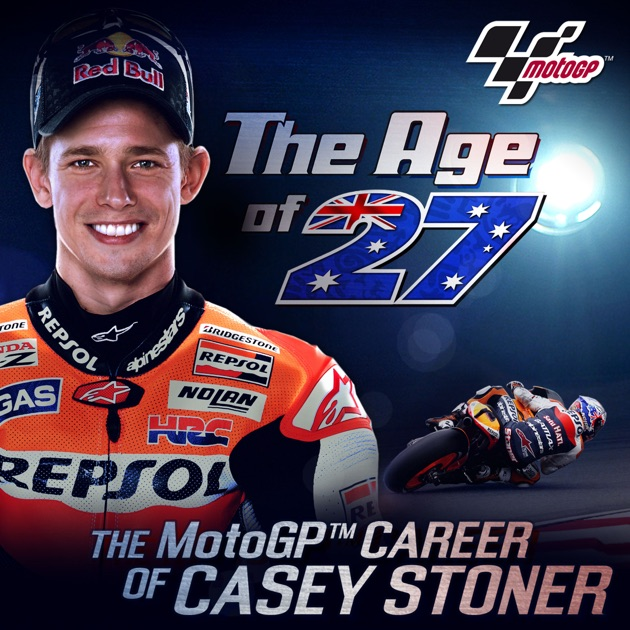 MotoGP The Age of 27 (Casey Stoner Story) on iTunes