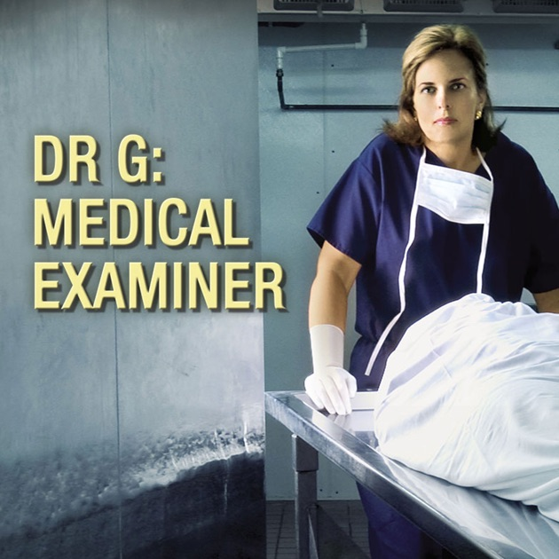 Dr. G: Medical Examiner, Season 1 On Itunes
