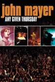 John Mayer - John Mayer: Any Given Thursday  artwork