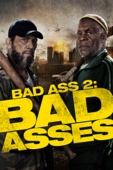 Bad Ass 2: Bad Asses Full Movie English Subtitle