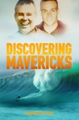 Discovering Mavericks (Bonus Cut)