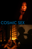 Cosmic Sex (Unrated Director's Cut)