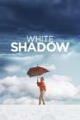 White Shadow  - Noaz Deshe