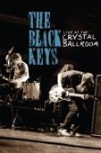 The Black Keys - Live At the Crystal Ballroom