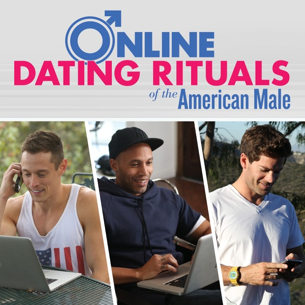 Online Dating Rituals of the American Male Video - Grant & J. Keith