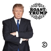 Comedy Central Roast of Donald Trump: Uncensored - Comedy Central Roasts Cover Art