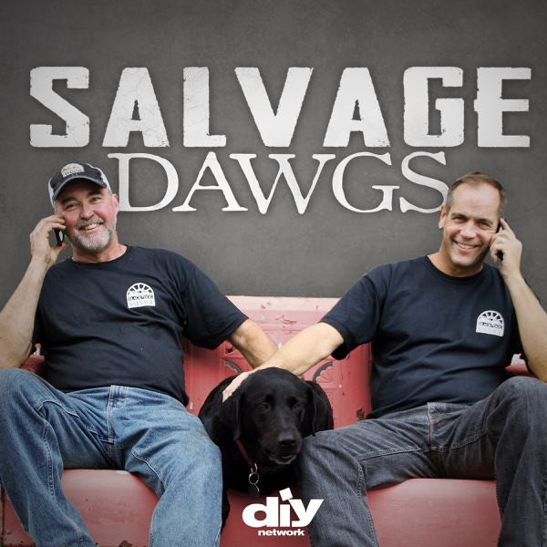 Watch Salvage Dawgs Episodes Season 1 Tv Guide