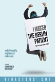 I Hugged the Berlin Patient