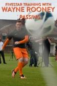 Fivestar Training with Wayne Rooney: Passing