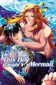 This Boy Caught a Merman (Dubbed)