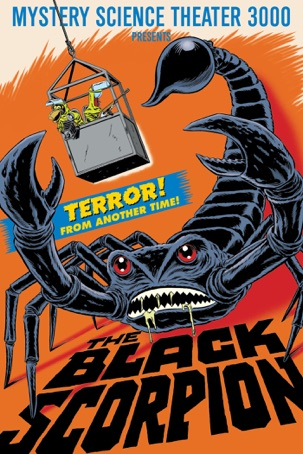 Mystery Science Theater 3000: Black Scorpion