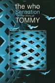 The Who: Sensation – The Story of Tommy