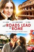 All Roads Lead To Rome Full Movie Subtitle Indonesia