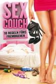 Sex Couch: 10 Regeln fürs Fremdgehen