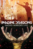 Imagine Dragons - Imagine Dragons: Smoke + Mirrors Live  artwork