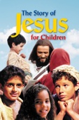 The Story of Jesus for Children Full Movie Subbed
