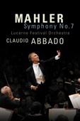 Claudio Abbado & Gustav Mahler - Lucerne Festival 2005 - Abbado conducts Mahler Symphony No. 7  artwork