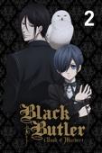 Black Butler: Book of Murder, Part 2