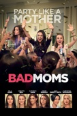 Bad Moms Full Movie Sub Indonesia