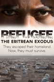 Refugee: The Eritrean Exodus - Chris Cotter