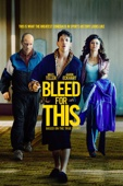 Bleed for This Full Movie English Subbed