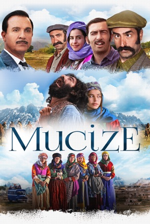 The Miracle (Mucize)