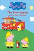 Peppa Pig: The Fire Engine