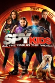 Spy Kids: All the Time In the World (Spy Kids 4)