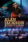 Alan Jackson - Alan Jackson: Keepin' It Country - Live at Red Rocks  artwork