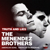Truth and Lies: The Menendez Brothers - Truth and Lies: The Menendez Brothers Cover Art